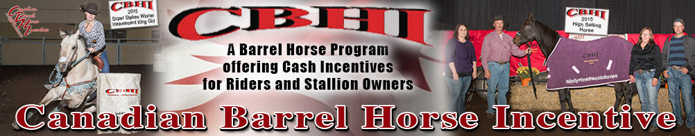 Canadian Barrel Horse Incentive - A Barrel Horse Program offering Cash Incentives for Riders and Stallion Owners